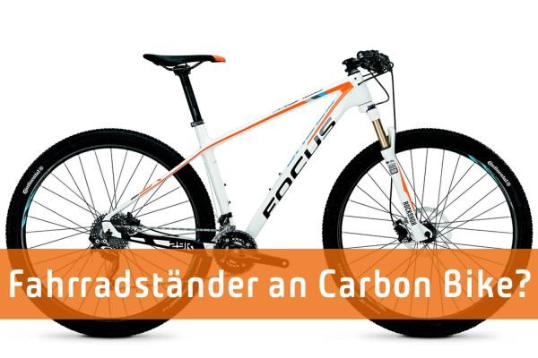 Fahrradständer an Carbon Fahrrad?