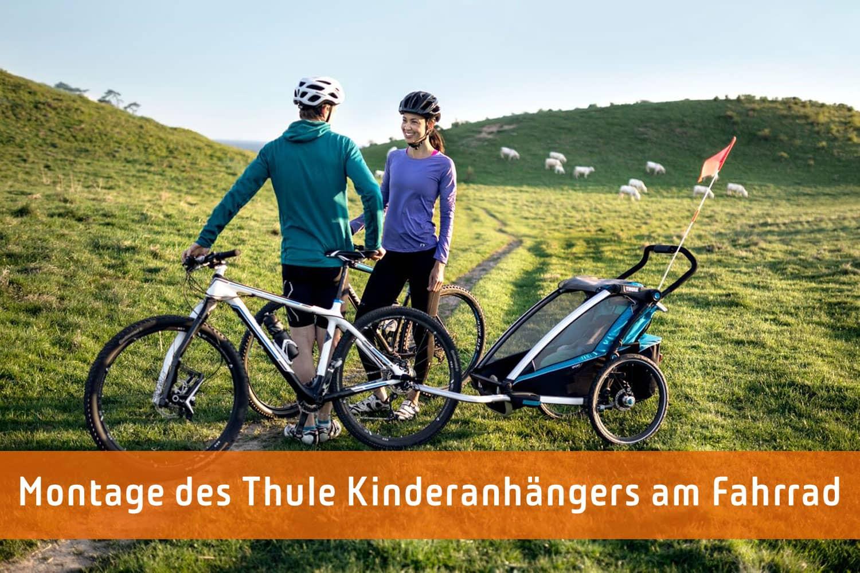 Montage des Thule Kinderanhängers an das Fahrrad